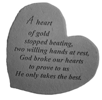 A Heart Of Gold Stopped Beating Kay Berry Memorial Stone