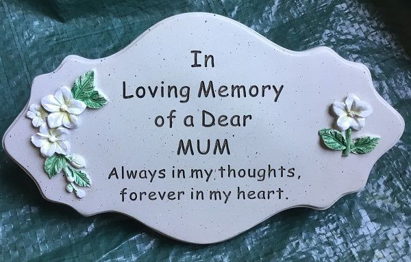 In Loving Memory Dear Mum Plaque