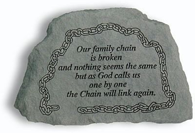 Our Family Chain Is Broken.. Memorial Stone Plaque