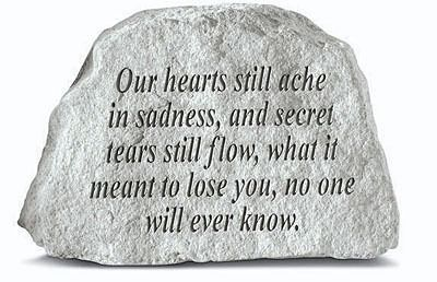Our Hearts Still Ache.... Memorial Stone