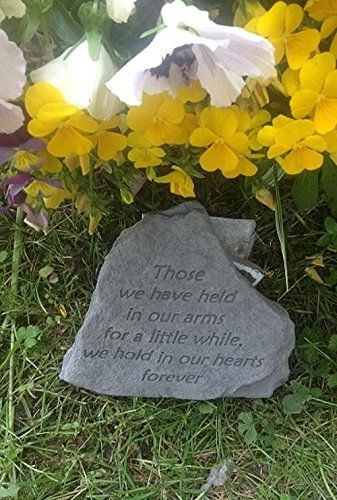 Those we have held in our arms memorial stone