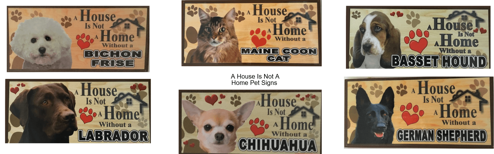 A House is Not a Home Cat & Dog breed MDF wall plaques